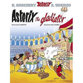 Asterix Gladiator - Album 4 - Bk. 4 av Rene Goscinny - Albert Uderz