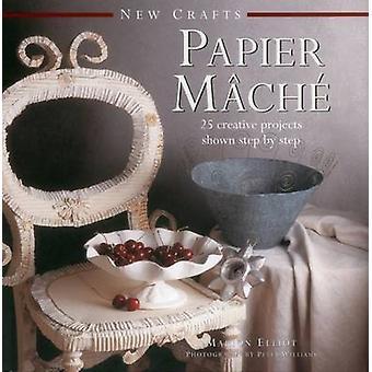 Papier mâché par Marion Elliot - livre 9780754830054