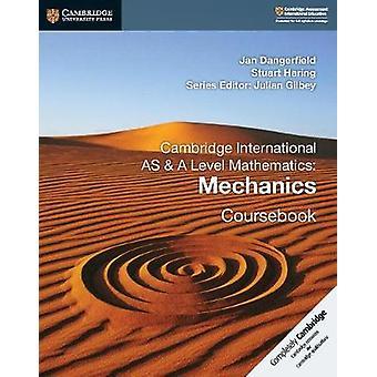 Cambridge International AS and A Level Mathematics - Mechanics Courseb