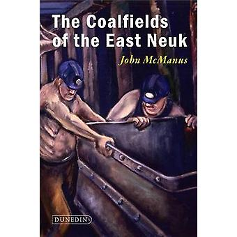 Coal Mining in the East Neuk of Fife by John McManus - 9781780460727