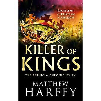 Killer of Kings by Killer of Kings - 9781786696243 Book