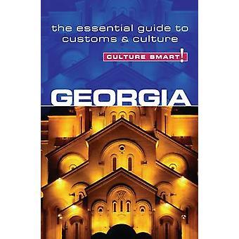 Georgia - Culture Smart! - The Essential Guide to Customs & Culture by
