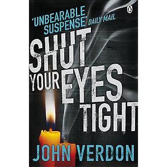 Shut Your Eyes Tight by John Verdon - 9780141048710 Book