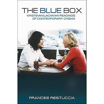 The Blue Box - Kristevan/Lacanian Readings of Contemporary Cinema by F