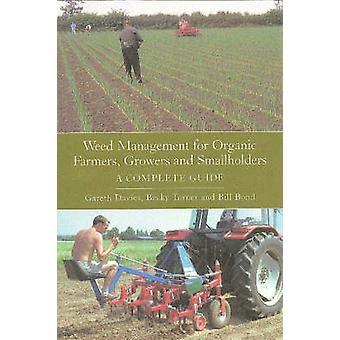 Unkrautmanagement für Bio-Bauern - Produzenten und Kleinbauern - ein Com