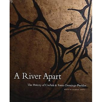 River Apart - The Pottery of Cochiti and Santo Domingo Pueblos by Vale