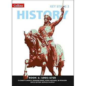 Collins Key Stage 3 History - Book 1 1066-1750