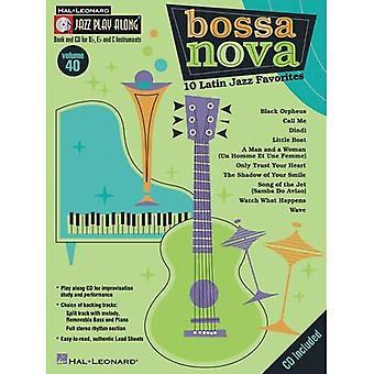 Bossa Nova: 10 Latin Jazz preferiti: 40 (Jazz Play-Along)