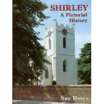 Shirley: A Pictorial History