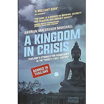 A Kingdom in Crisis (Asian Arguments) (Zed Books - Asian Arguments)
