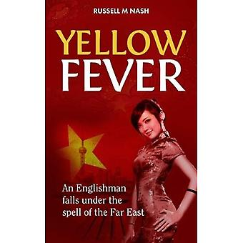 Yellow Fever: An Englishman falls under the spell of the Far East