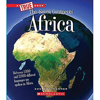 Africa (True Bookthe Seven Continents)