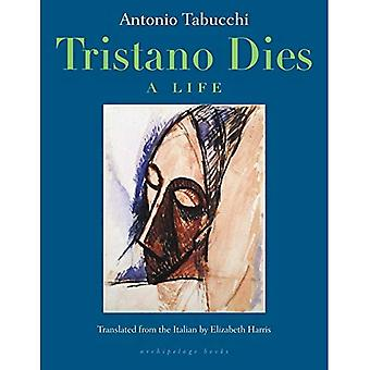 Tristano Dies : A Life