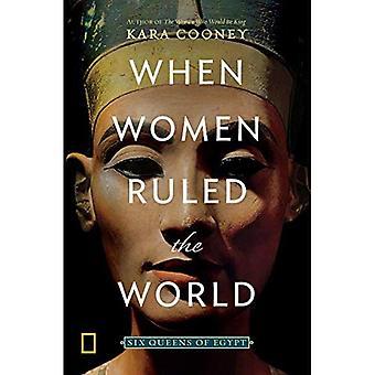 Cuando las mujeres dominaban el mundo: seis reinas de Egipto