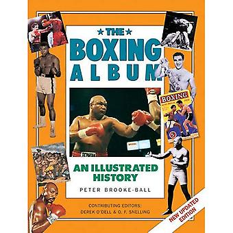 The Boxing: An Illustrated History (Handbook Series)