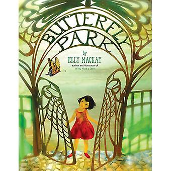 Butterfly Park by Elly MacKay - 9780762453399 Book