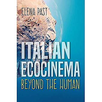 Italian Ecocinema Beyond the Human (New Directions in National Cinemas)