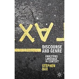 Discours en Genre met behulp van taal in Context door Bax & Stephen