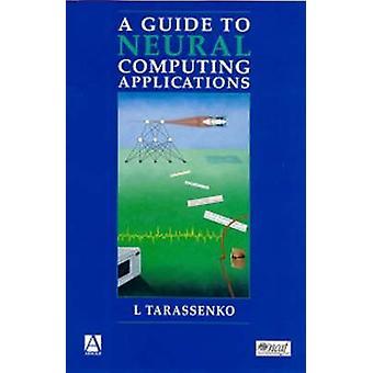Leitfaden für neuronale Computing Applications von Tarassenko & Lionel