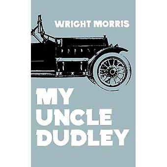 My Uncle Dudley by Morris & Wright