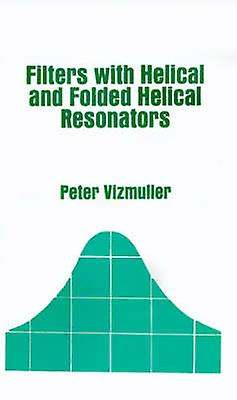 Filters with Helical and Folded Helical Resonators by Vizmuller & Peter