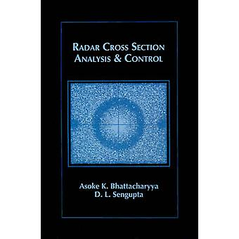 Radar Cross Section Analysis and Control by Bhattacharyya & Asoke K.