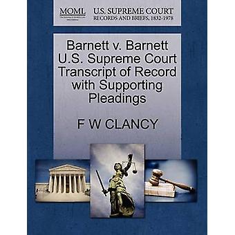 Barnett v. Barnett U.S. Supreme Court Transcript of Record with Supporting Pleadings by CLANCY & F W
