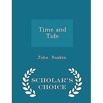 الطبعة اختيار الوقت والعلماء المد بواسطة جون راسكين &