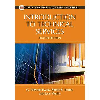 Introduction to Technical Services by Evans & G.
