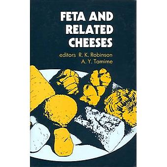 Feta and Related Cheeses by Robinson & R. K.