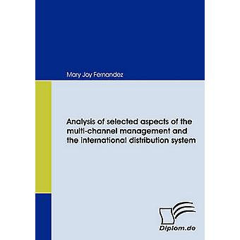 Analysis of selected aspects of the multichannel management and the international distribution system by Fernandez & Mary Joy