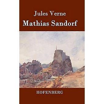 Mathias Sandorf by Jules Verne
