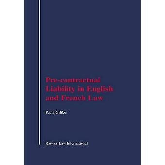 PreContractual Liability in English and French Law by Giliker & Paula