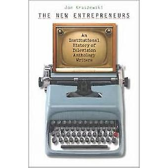The New Entrepreneurs - An Institutional History of Television Antholo