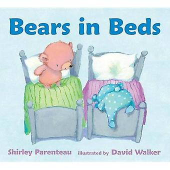 Bears in Beds by Shirley Parenteau - David Walker - 9780763670986 Book