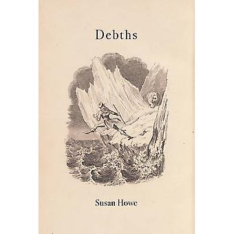 Debths by Susan Howe - 9780811226851 Book