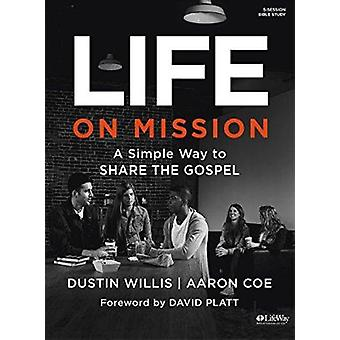 Life on Mission - A Simple Way to Share the Gospel - Bible Study Book