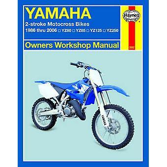 Yamaha 2-Stroke Motocross Bikes 1986 - 2006 by Alan Ahlstrand - John