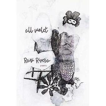 All Violet by Rani Rivera - 9781987915556 Book