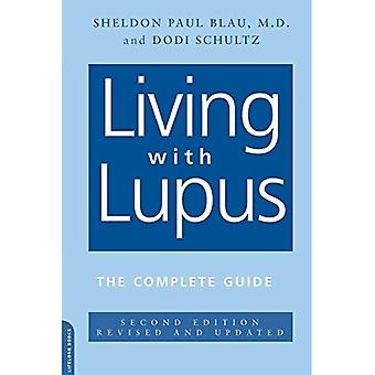 Living with Lupus: The Complete Guide
