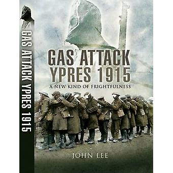 The Gas Attack by John Lee - 9781844159291 Book
