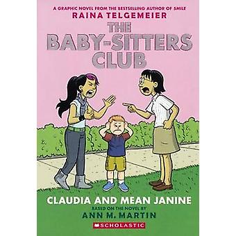 The Baby-Sitters Club 4 - Claudia and Mean Janine by Ann M Martin - M