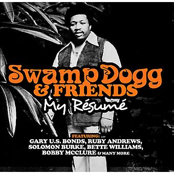Swamp Doggs & Friends: My Resume - Swamp Doggs & Friends: My Resume [CD] USA import