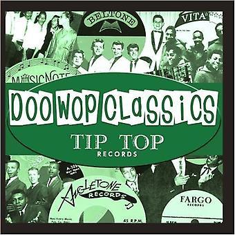 Doo-Wop Classics (Tip Top Records) - Vol. 1-Doo-Wop Classics (Tip Top Records) [CD] USA import