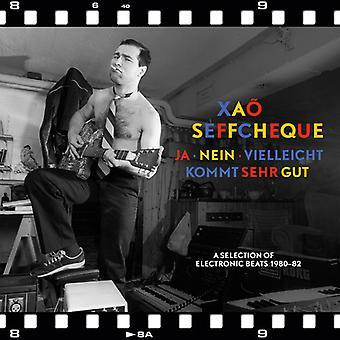 Xao Seffcheque - Ja - Nein - Vielleicht Kommt Sehr Gut: Udvalg [CD] USA import