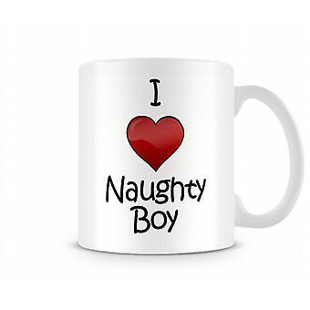 I Love Naughty Boy Printed Mug