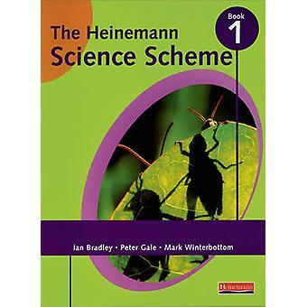 Heinemann Science Scheme Pupil Book 1 by Mark Winterbottom - Peter Ga