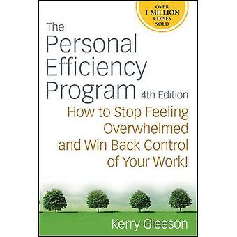 El programa de eficiencia Personal - cómo parada sintiendo abrumado y