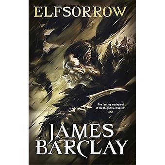 Elfsorrow - leggende del corvo di James Barclay - 9780575082779 libro