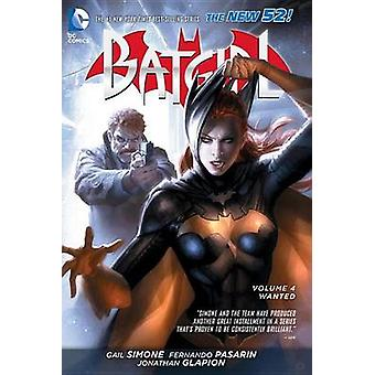 Batgirl - Volume 4 - Wanted (52nd edition) by Fernando Pasarin - Gail S